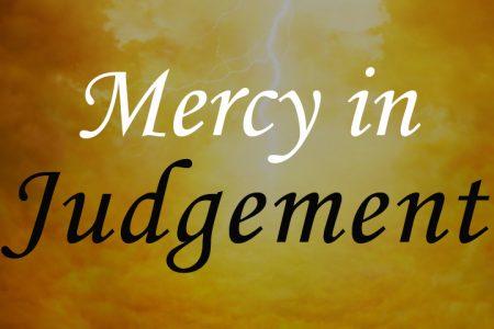 Mercy in Judgment