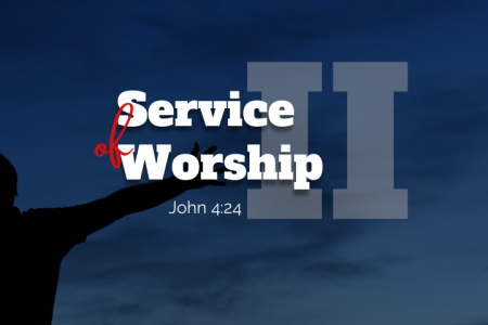 Service of Worship